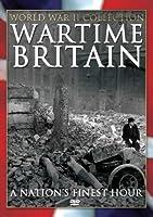 Wartime Britain: Nation's Finest Hour [DVD]