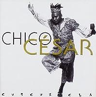 Cuscuz Cla by Chico Cesar (2007-10-03)