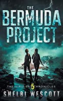The Bermuda Project (The Virulent Chronicles)