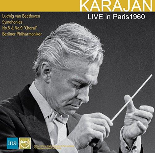 カラヤン・イン・パリ 1960 ~ ベートーヴェン : 交響曲 第8番 & 第9番 「合唱付き」 (LIVE in Paris 1960 ~ Ludwig van Beethoven : Symphonies No.8 & No.9 ''Choral'' / Karajan | Berliner Philharmoniker) [2CD] [輸入盤] [Live Recording] [Limited Edition] [日本語帯・解説付]