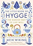 The Little Book of Hygge: The Danish Way to Live Well (Penguin Life) 画像