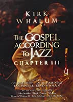Gospel According to Jazz - Chapter 3 [DVD] [Import]