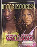 Venus and Serena Williams (Modern Role Models)