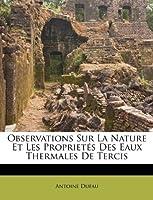 Observations Sur La Nature Et Les Proprietés Des Eaux Thermales de Tercis