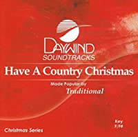 Have A Country Christmas [Accompaniment/Performance Track] by Christmas