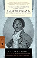 The Interesting Narrative of the Life of Olaudah Equiano: or, Gustavus Vassa, the African (Modern Library Classics)