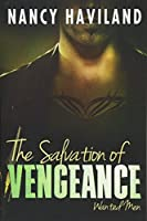 The Salvation of Vengeance (Wanted Men)