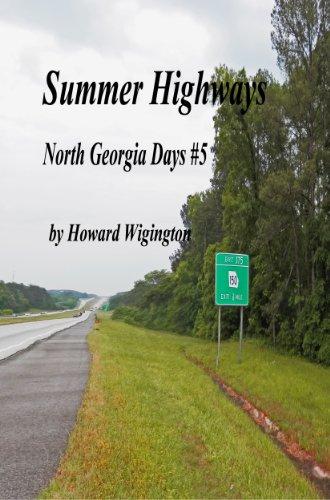 Download Summer Highways (North Georgia Days Book 5) (English Edition) B00BUMQ3SK