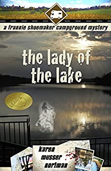 The Lady of the Lake: The Frannie Shoemaker Campground Mysteries by [Nortman, Karen Musser]
