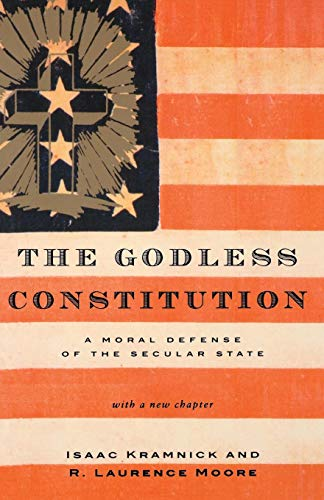 Download The Godless Constitution: A Moral Defense of the Secular State 0393328376