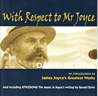 With Respect to Mr Joyce