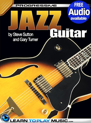 Jazz Guitar Lessons for Beginners: Teach Yourself How to