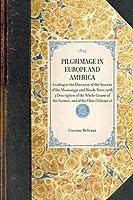 Pilgrimage in Europe and America (Travel in America)