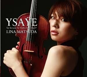 イザイ:無伴奏ヴァイオリン・ソナタ(初回限定盤)(DVD付)