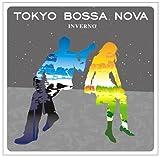 TOKYO BOSSA NOVA ~inverno~