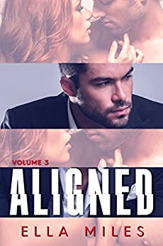 Aligned: Volume 3 by [Miles, Ella]
