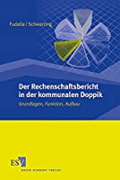 Der Rechenschaftsbericht in der kommunalen Doppik: Grundlagen, Funktion, Aufbau