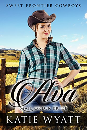 Download Ava (Sweet Frontier Cowboys Book 17) (English Edition) B01MS9LPYL