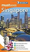 Michelin MustSees Singapore (Must Sees)