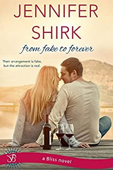 From Fake to Forever by [Shirk, Jennifer]