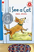 I See a Cat (I Like to Read)