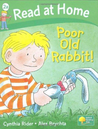 Read at Home: Poor Old Rabbit, Level 2a (Read at Home Level 2a)の詳細を見る