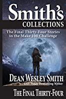 The Final Thirty-Four: Stories in the Make 100 Challenge