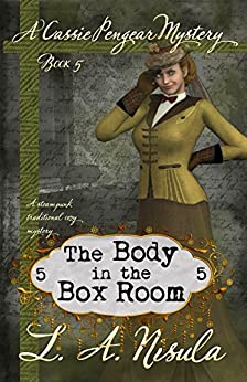 The Body in the Box Room (Cassie Pengear Mysteries Book 5) by [Nisula, L. A.]