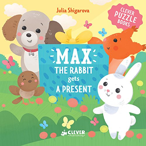 Max The Rabbit Gets A Present (Clever Puzzle Books...