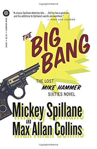 Download The Big Bang: An Otto Penzler Book (Mike Hammer) 0547521707