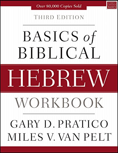 Basics of Biblical Hebrew Workbook: Third Edition (English Edition)
