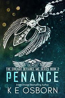 Penance (The Chicago Defiance MC Book 2) by [Osborn, K E]