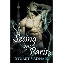 Seeing in Paris 8 (A Short Gay Paranormal Erotica)