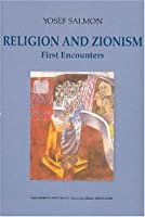 Religion and Zionism: First Encounters