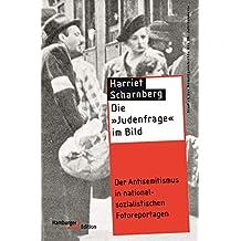"""Die """"Judenfrage"""" im Bild: Der Antisemitismus in nationalsozialistischen Fotoreportagen (Studien zur Gewaltgeschichte des 20. Jahrhunderts) (German Edition)"""