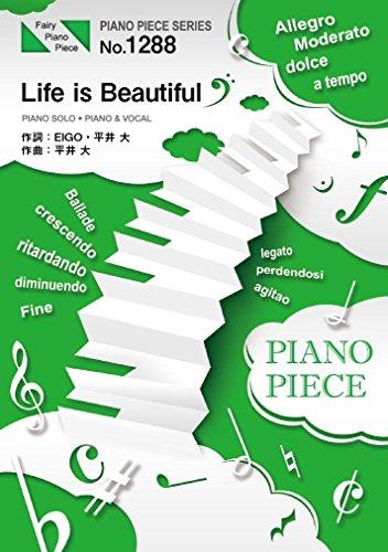 ピアノピースPP1288 Life is Beautiful...