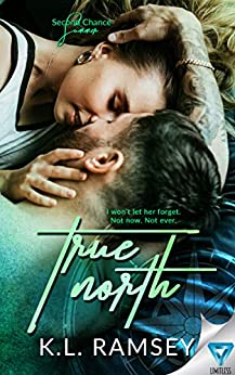 True North (Second Chance Summer Book 1) by [Ramsey, K.L.]