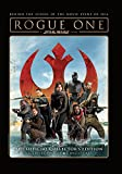 Rogue One: A Star Wars Story The Official Collector's Edition (Heroes cover)