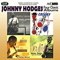 Four Classic Albums - Johnny Hodges by Johnny Hodges