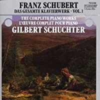 Schubert: Piano Works Volume 1