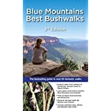Blue Mountains Best Bushwalks 3/e: The Bestselling Colour Guide to Over 60 Fantastic Walks