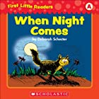 First Little Readers: When Night Comes (Level A)