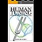 Human Tuning (English Edition)