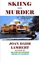 Skiing into Murder (The Laura Morland Mystery Series)