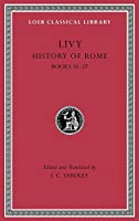 History of Rome, Volume X: Books 35-37 (Loeb Classical Library)