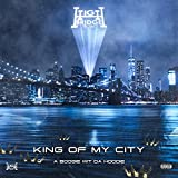 King Of My City [Explicit]