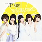 FLY HIGH/FIVE STAR STORIES TypeB