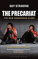 The Precariat: The New Dangerous Class (Criminal Practice Series)