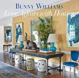 Love Affairs with Houses (English Edition)