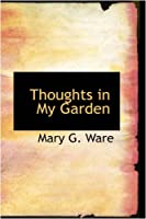 Thoughts in My Garden